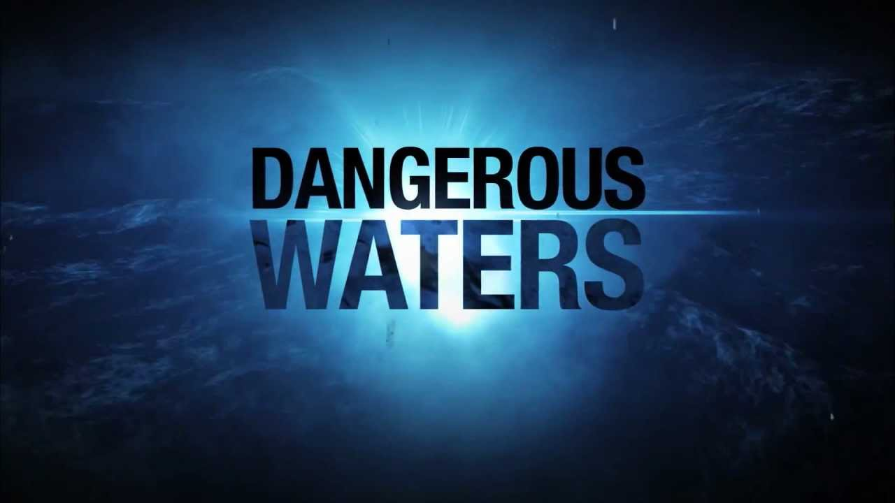 Dangerous Waters on AWE